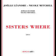 Joell/nicole Mitchell Leandre - Sisters Where (CD)