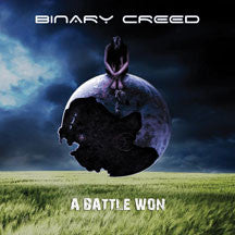 Binary Creed - A Battle Won (CD)