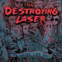 The Destroying Laser - Weird Like You (VINYL 12 INCH SINGLE)