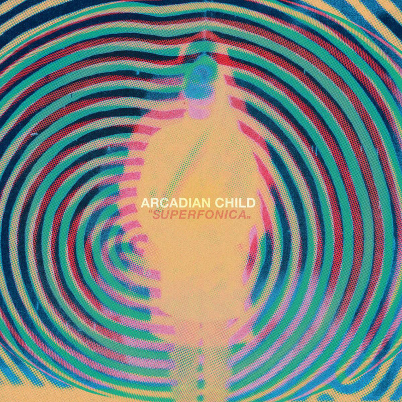 Arcadian Child - Superfonica (VINYL ALBUM)