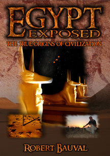 Egypt Exposed: The True Origins of Civilization by Robert Bauval (DVD)