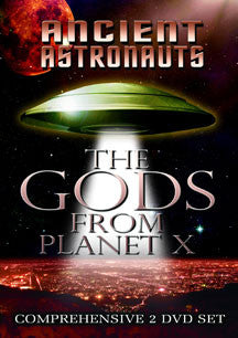 Ancient Astronauts: The Gods From Planet X (DVD)