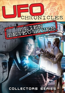UFO Chronicles: Alien Detectives (DVD)