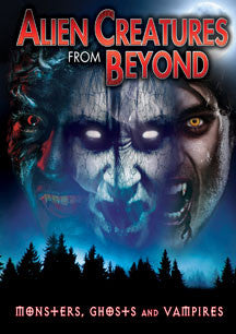 Alien Creatures From Beyond: Monsters, Ghosts And Vampires (DVD)