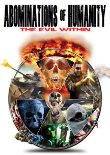 Abominations Of Humanity: The Evil Within (DVD)