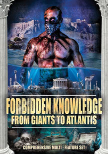 Forbidden Knowledge: From Giants To Atlantis (DVD)