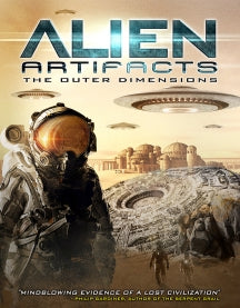 Alien Artifacts: The Outer Dimensions (DVD)
