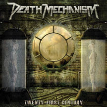 Death Mechanism - Twenty-First Century (CD)