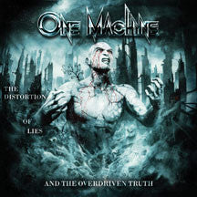 One Machine - The Distortion of Lies and the Overdriven Truth (CD)