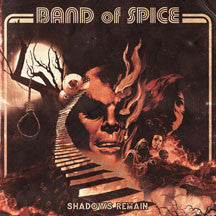 Band Of Spice - Shadows Remain (VINYL ALBUM)