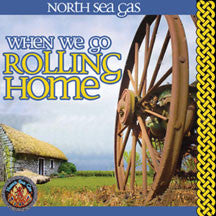 North Sea Gas - When We Go Rolling Home (CD)