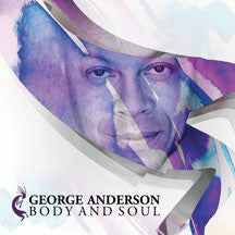 George Anderson - Body And Soul (CD)