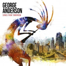 George Anderson - Songs From Tomorrow (CD)