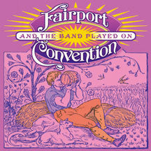 Fairport Convention - And The Band Played On (CD)