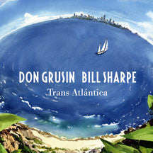 Grusin And Sharpe - Trans Atlantica & Geography (CD)