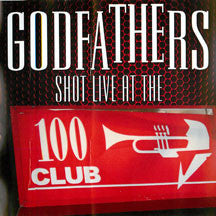 Godfathers - Shot Live At The 100 Club (CD/DVD)