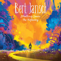 Bert Jansch - Strolling Down The Highway (CD/DVD)