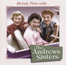 Andrews Sisters - Melody Time With The Andrews Sisters (CD)