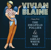 Vivian Blaine - Songs From The Ziegfeld Follies & Great White Way (CD)