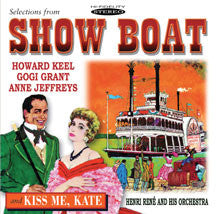 Keel,  Howard / Grant,  Gogi / Jeffreys,  Anne - Selections From Show Boat & Kiss Me Kate (CD)