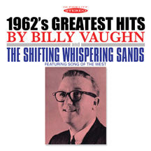 Billy Vaughn - 1962's Greatest Hits & The Shifting Whispering Sands (CD)