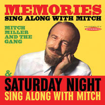 Mitch Miller & The Gang - Memories: Sing Along With Mitch/Saturday Night Sing Along With Mitch (CD)
