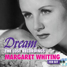 Margaret Whiting - Dream: The Lost Recordings (CD)