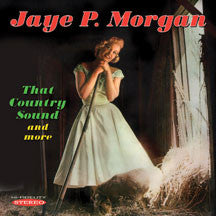 Jaye P. Morgan - That Country Sound And More (CD)