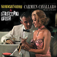 Carmen Cavallaro - Swinging Easy/Informally Yours (CD)