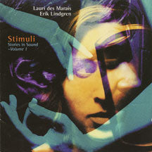 Laurie Des Marais/erik Lindgren - Stimuli / Stories In Sound-volume 1 (CD)