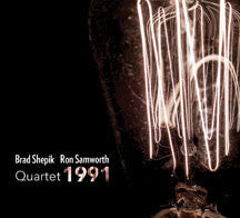 Brad Shepik & Ron Samworth - Quartet 1991 (CD)