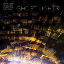Gordon Grdina & Francois Houle - Ghost Lights (CD)