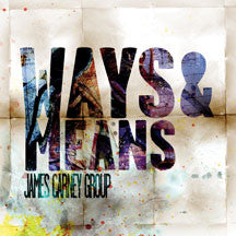 James Carney Group - Ways & Means  (CD)