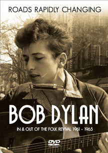 Bob Dylan - Roads Rapidly Changing (DVD)