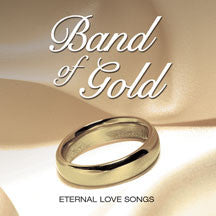 Band Of Gold: Eternal Songs Of Love (CD)