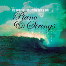 Essential Soundtracks On Piano & Strings (CD)