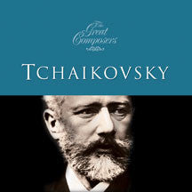 Great Composers - Tchaikovsky (CD)