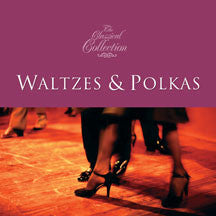 Classical Collections: Waltzes And Polkas (CD)