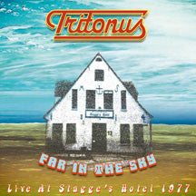 Tritonus - Far In The Sky: Live At Stagge's Hotel 1977 (CD)