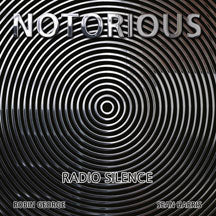 Notorious - Radio Silence (CD)