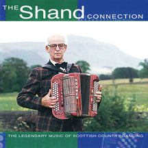 Sir Jimmy Shand - The Shand Connection (CD)