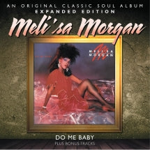 Meli'sa Morgan - Do Me Baby: Expanded Edition (CD)