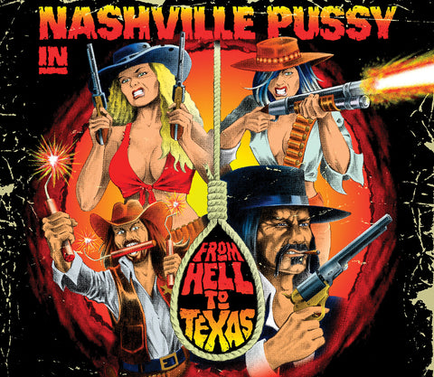 Nashville Pussy - From Hell To Texas (CD)
