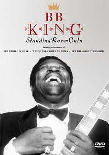 B.B. King - Standing Room Only (DVD)