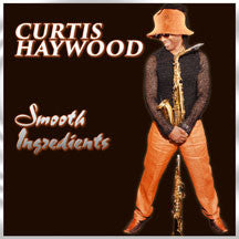 Curtis Haywood - Smooth Ingredients (CD)