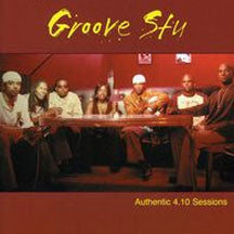 Groove Stu - Authentic 4.10 Sessions (CD)