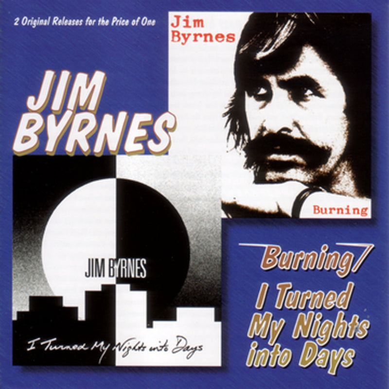 Jim Byrnes - Burning/i Turned My Night (CD) 1