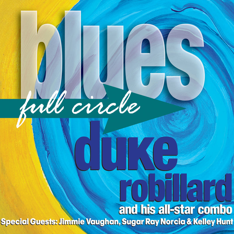 Duke Robillard - Blues Full Circle (CD) 1