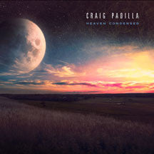 Craig Padilla - Heaven Condensed (CD)