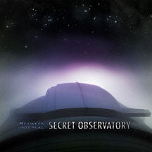 Between Interval - Secret Observatory (CD)